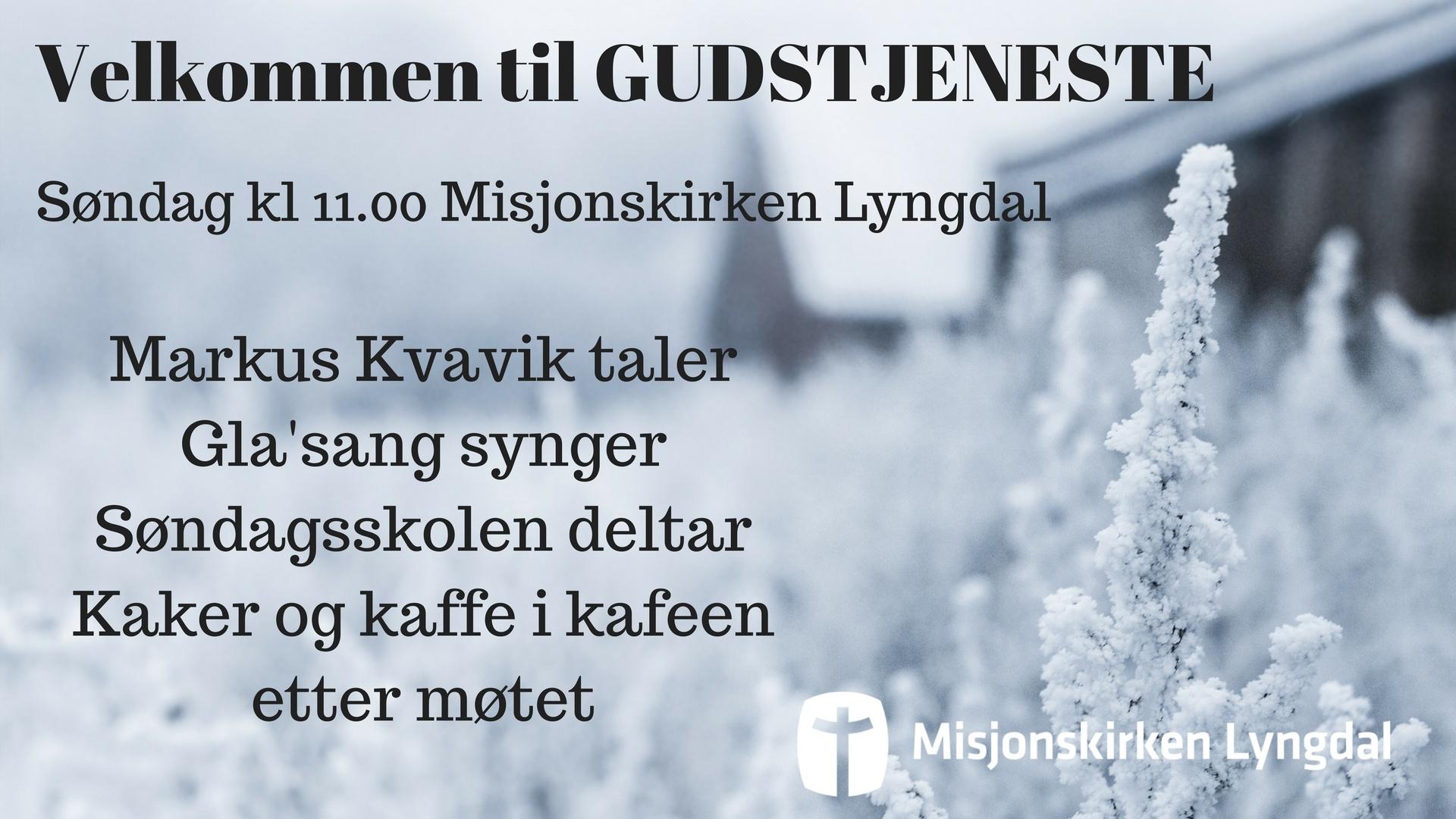 Velkommen til Gudstjeneste søndag 14/1-2018