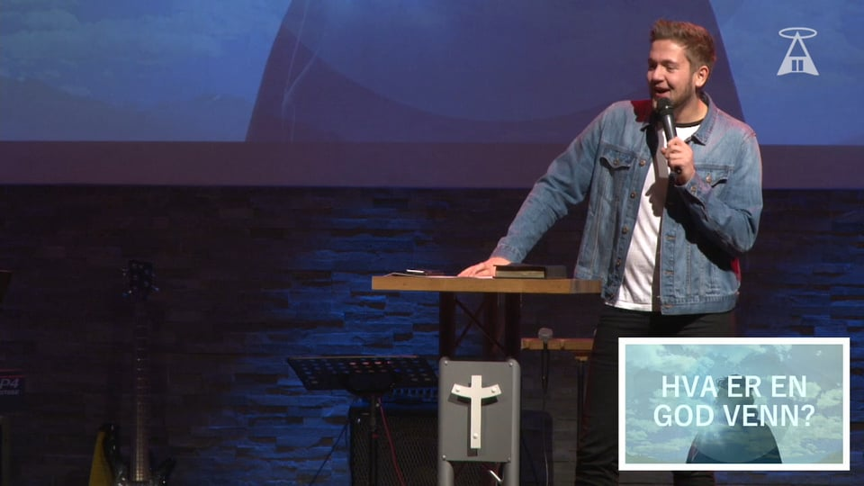 «Jesus- Min venn» del 3 av Ungdomspastor Markus Kvavik