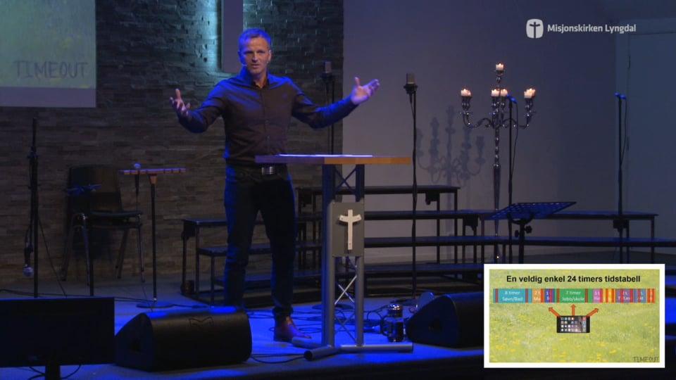 «Timeout- smart eller ikke så smart?» del 4 av pastor Jim L. Foss