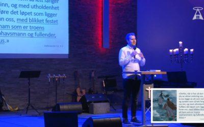 ¨Med blikket festet på Jesus¨ av ungdomspastor Eirik Vikse