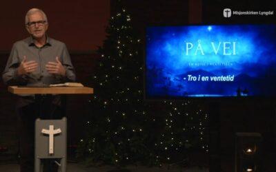 «På vei» del 1 pastor Eilif Tveit